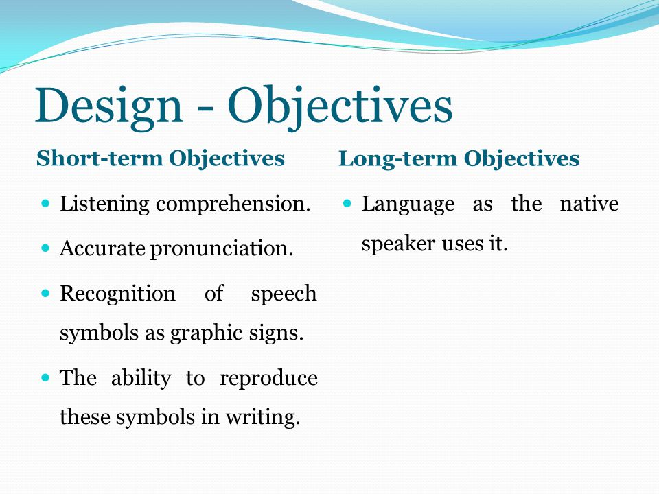 Short Term Objectives : The audiolingual method ppt video online download