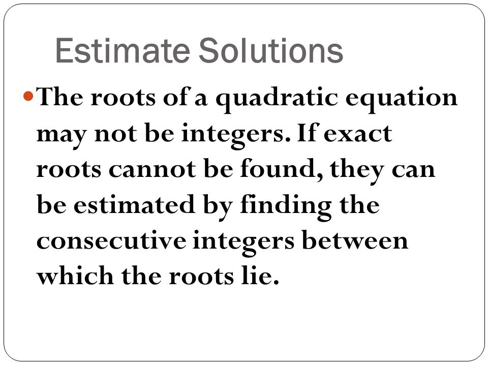 Estimate Solutions