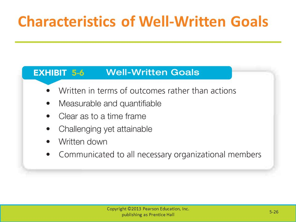 Characteristics of Well-Written Goals