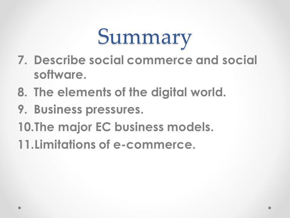 Summary Describe social commerce and social software.