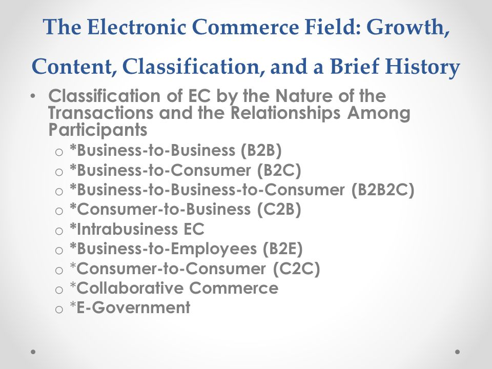 The Electronic Commerce Field: Growth, Content, Classification, and a Brief History