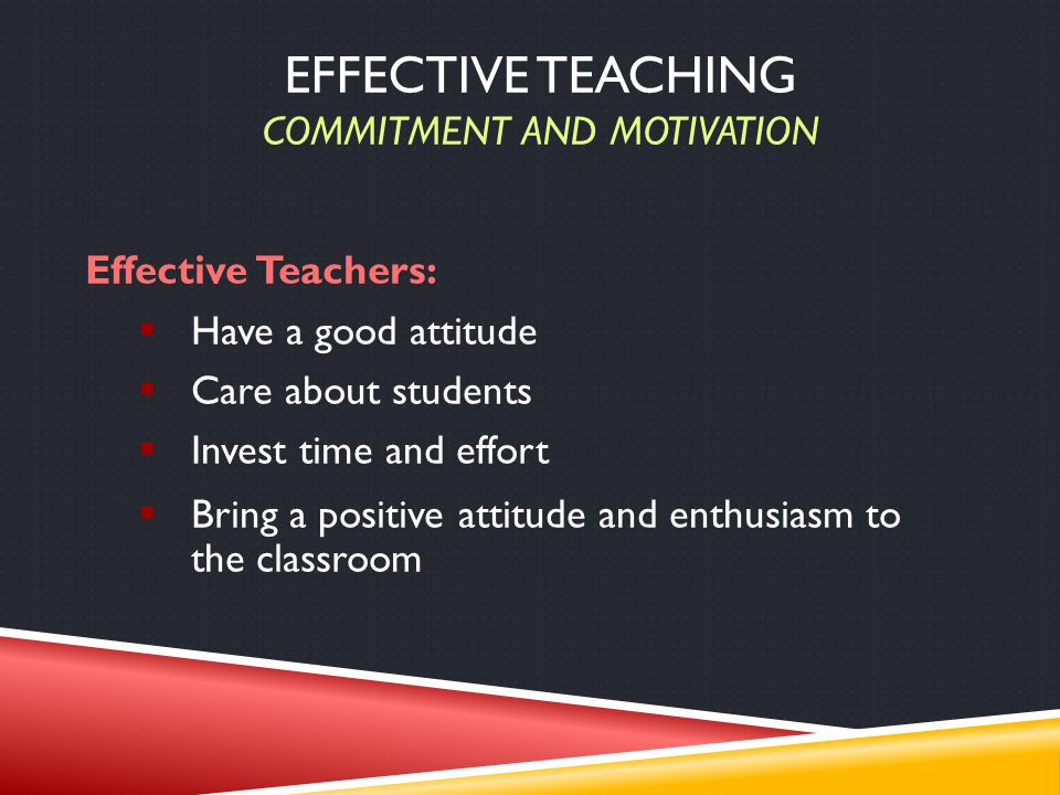 Effective Teaching Commitment and Motivation