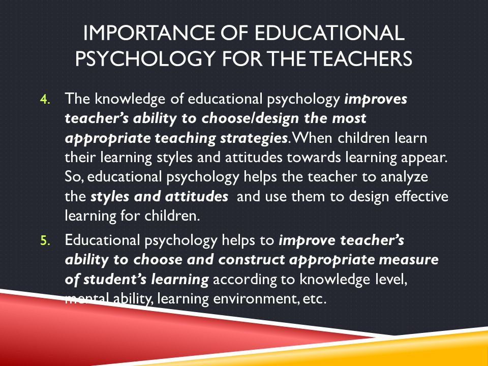 Importance of educational psychology for the teachers