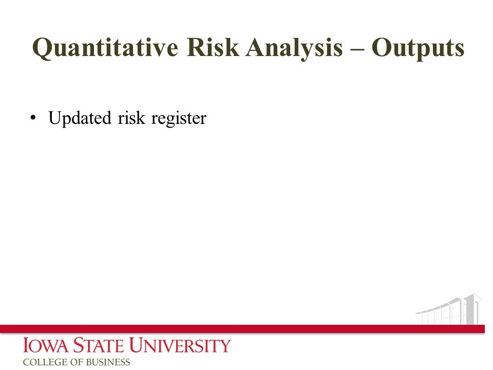 Quantitative Risk Analysis – Outputs