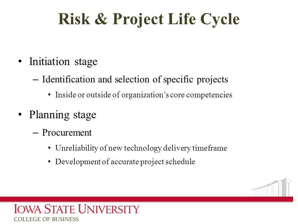 Risk & Project Life Cycle