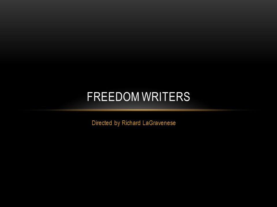 a movie analysis of freedom writers by richard lagravenese