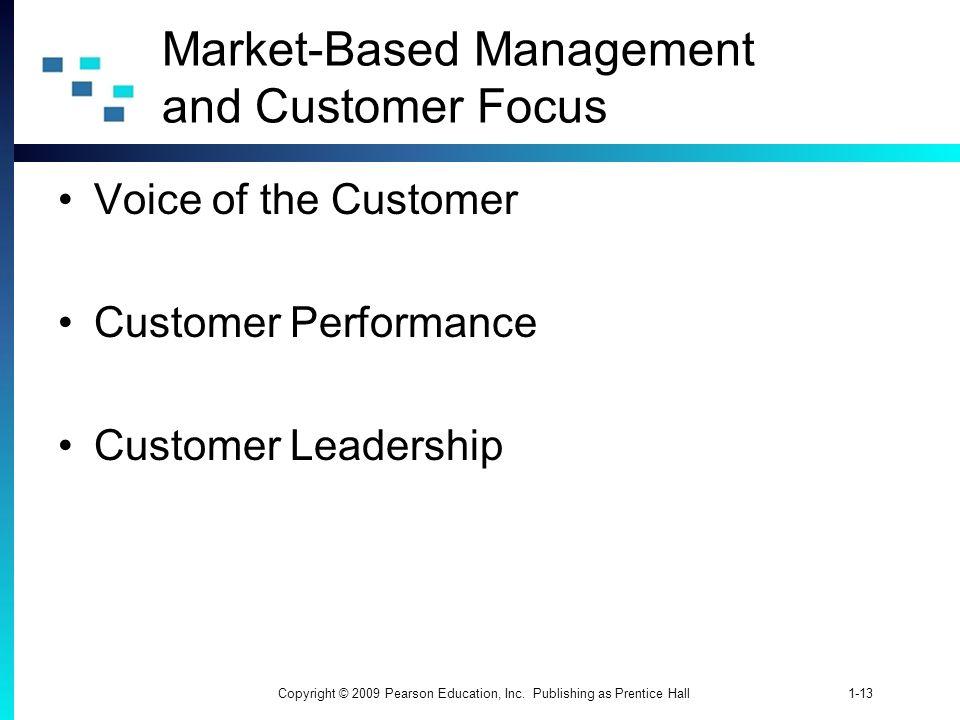 Market-Based Management and Customer Focus