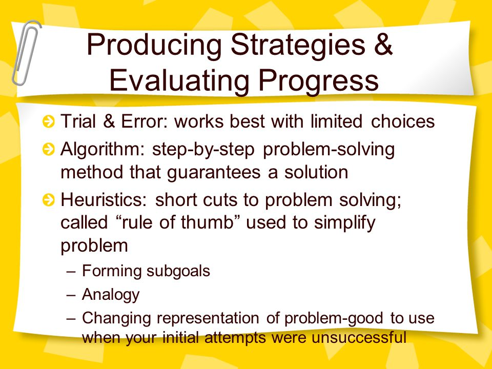 Producing Strategies & Evaluating Progress