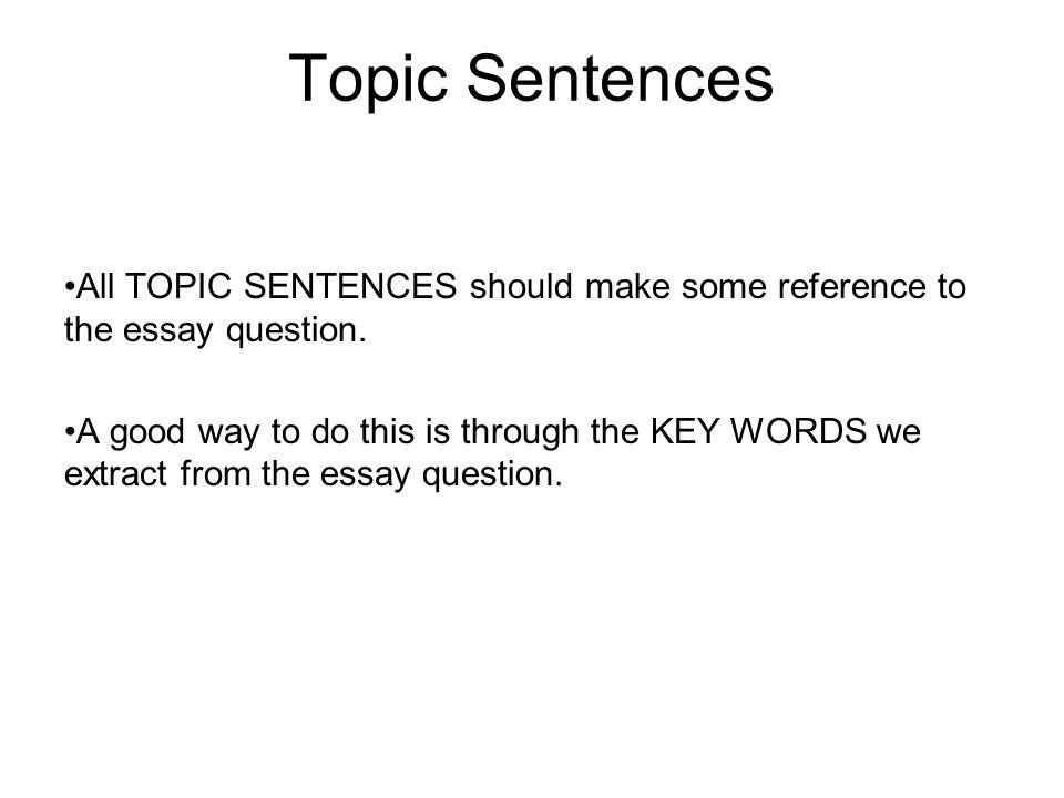 Good topic sentences for essays