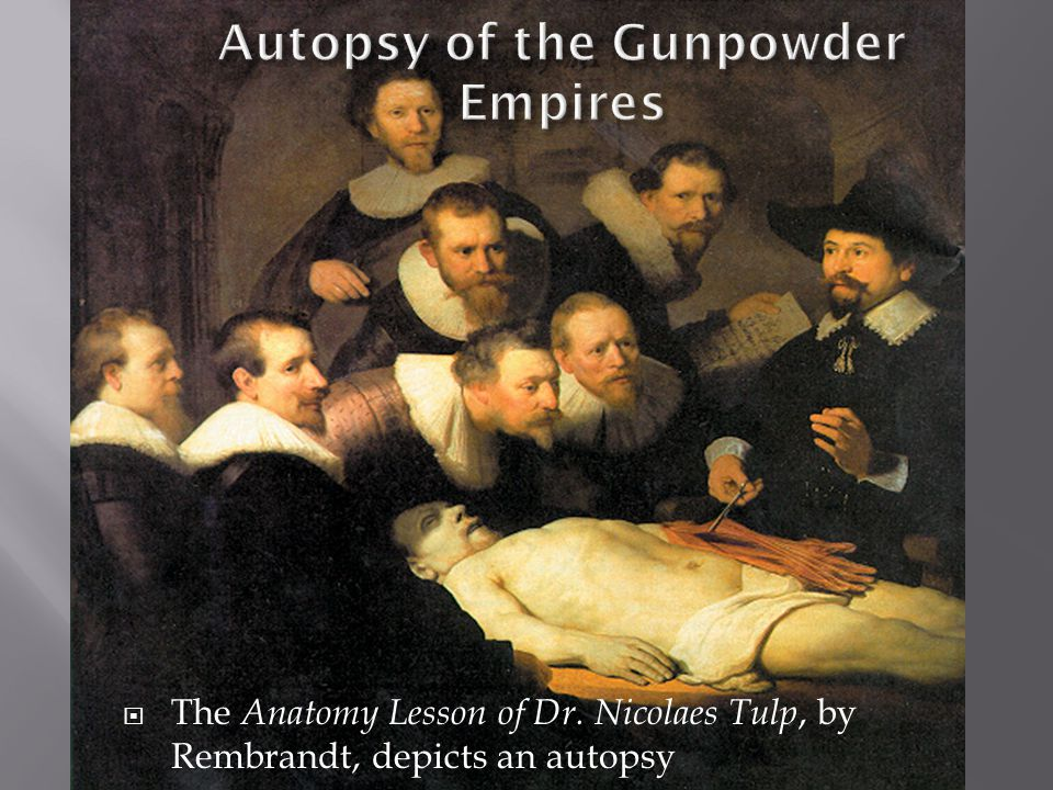 Autopsy of the Gunpowder Empires - ppt video online download