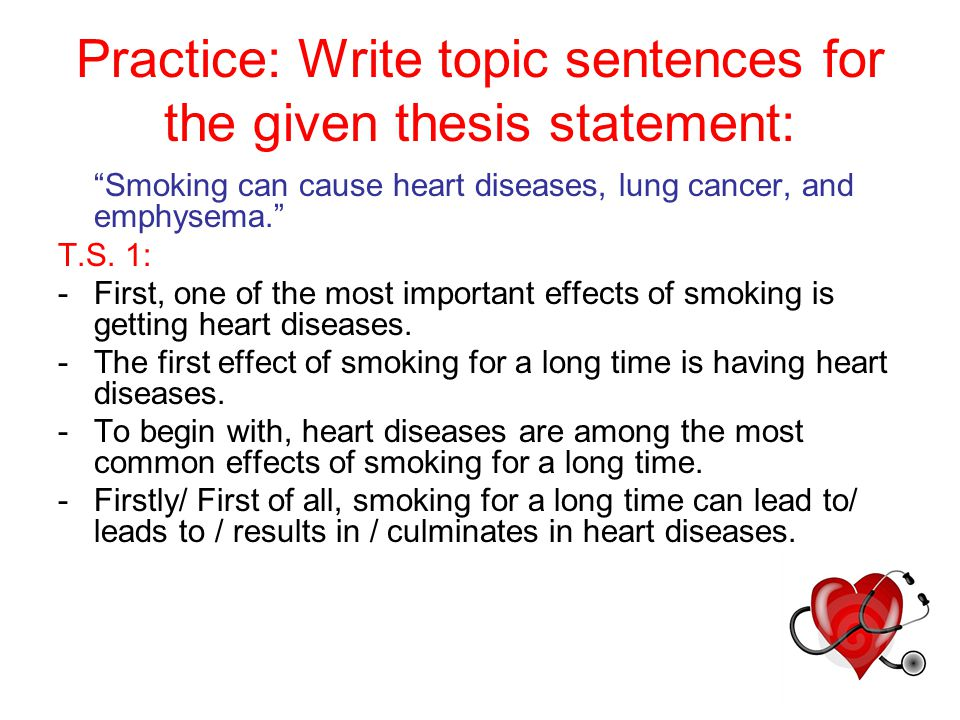 Writing your topic sentence or thesis statement