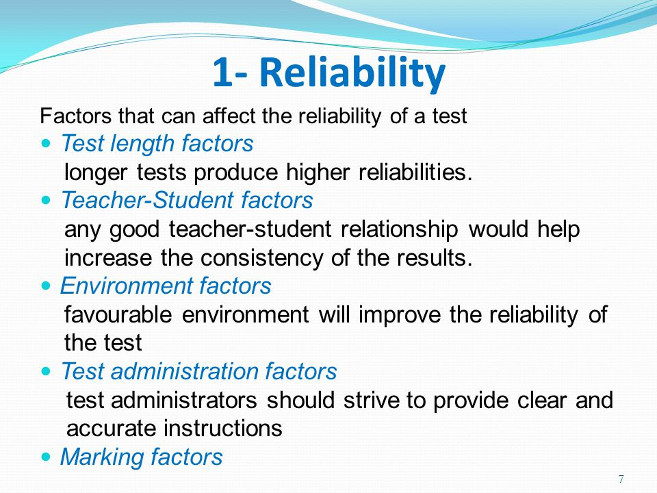 factors that affect the validity of teacher made test How do you determine if a test has validity, reliability, fairness,  there are several ways to estimate the validity of a test including content validity, .