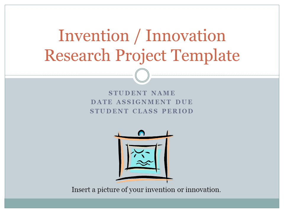 Invention / Innovation Research Project Template - Ppt Download