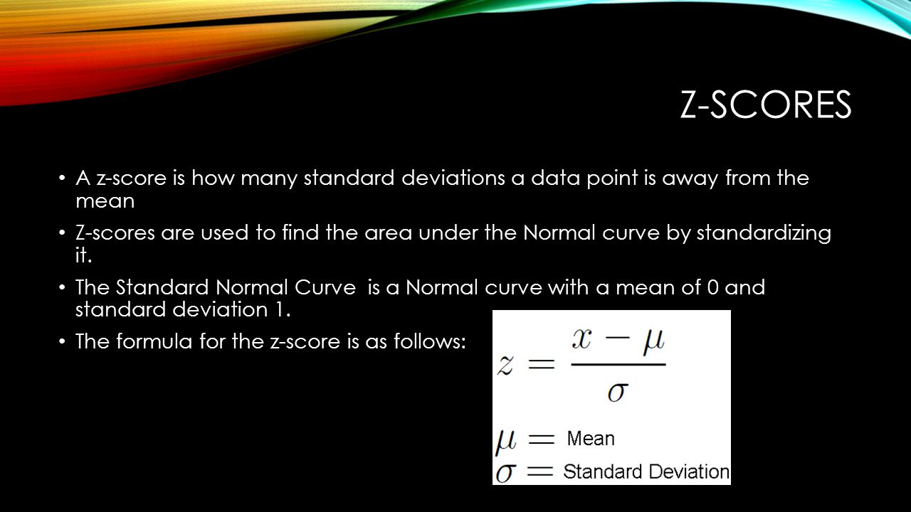 15 Zscores A Zscore Is How Many Standard Deviations Calculating