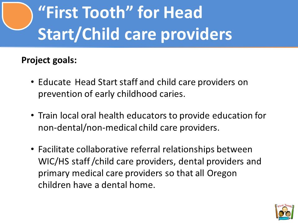 First Tooth for Head Start/Child care providers