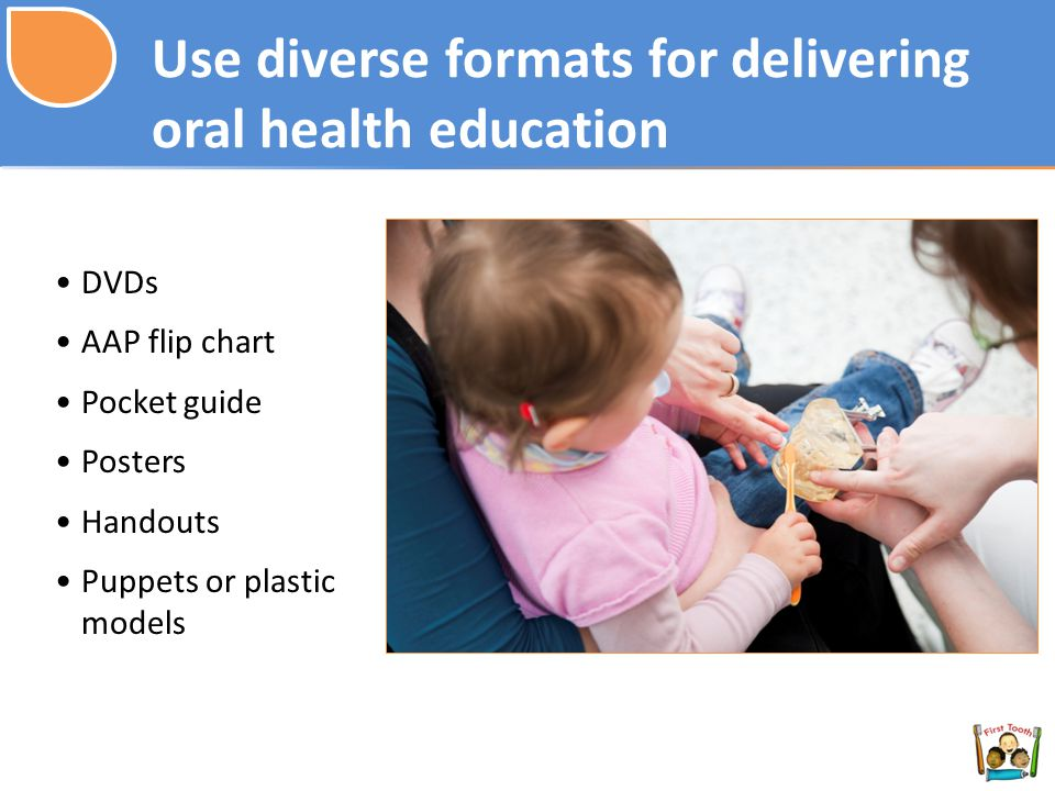 Use diverse formats for delivering oral health education