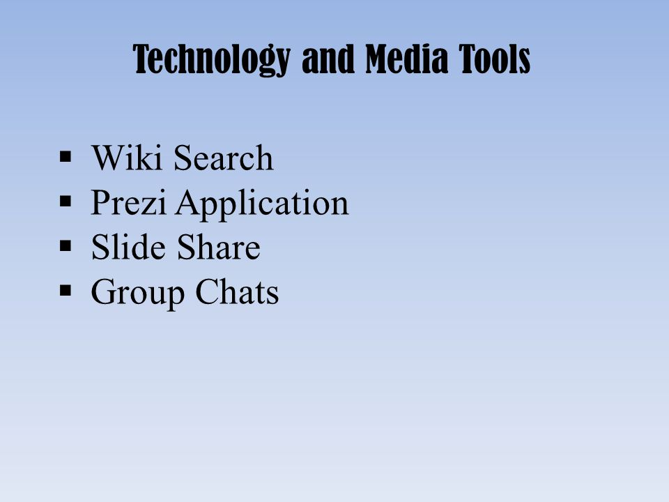 Technology and Media Tools