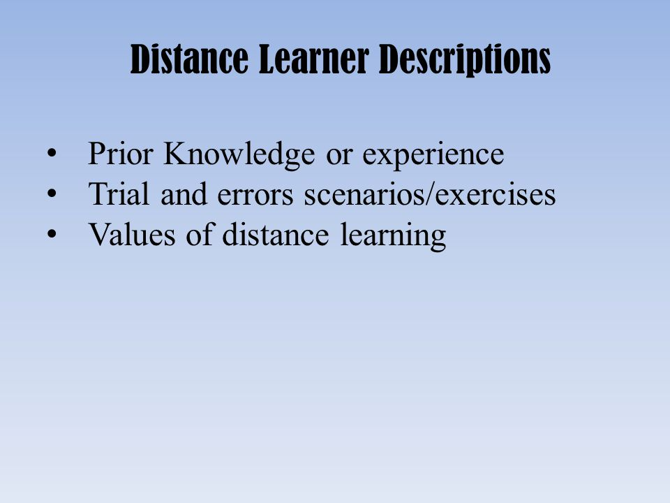 Distance Learner Descriptions