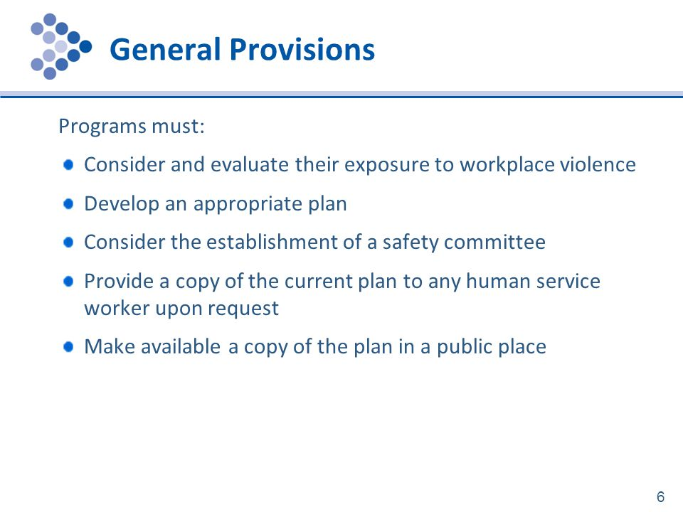 General Provisions Programs must: