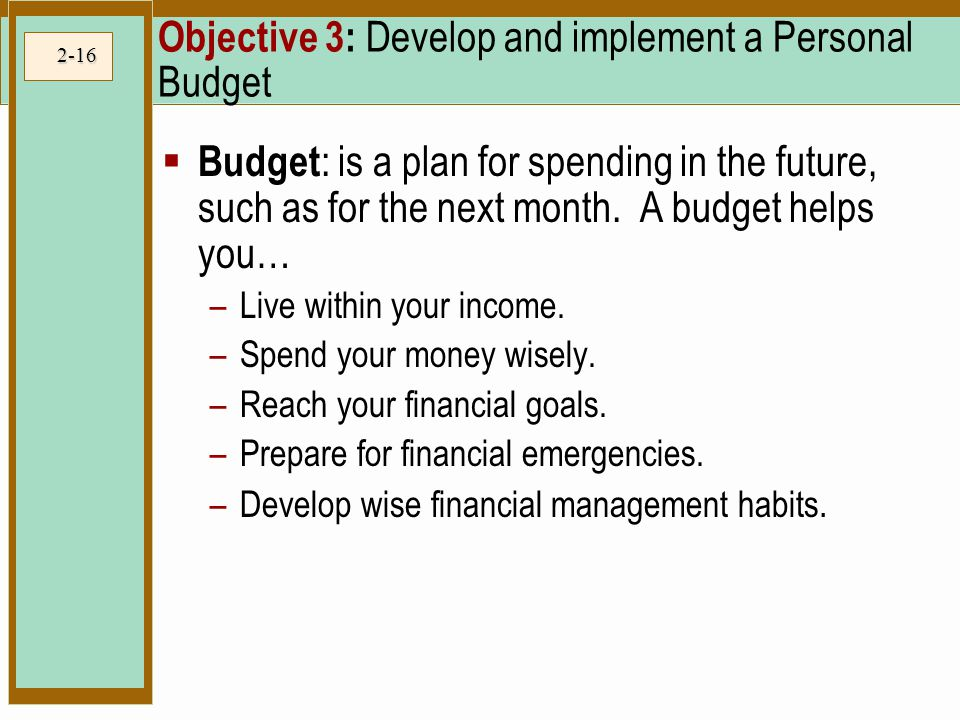 Objective 3: Develop and implement a Personal Budget
