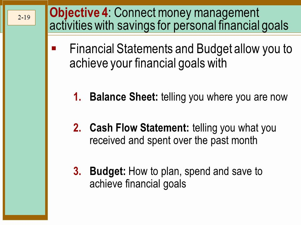 Objective 4: Connect money management activities with savings for personal financial goals