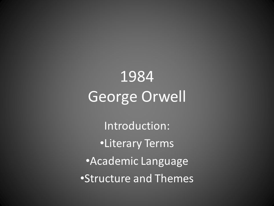 1984 george orwell theme essay Read this full essay on 1984 by george orwell: themes, dialogue, symbolism  a certain theme that stuck out a lot in this book was the physical control of.