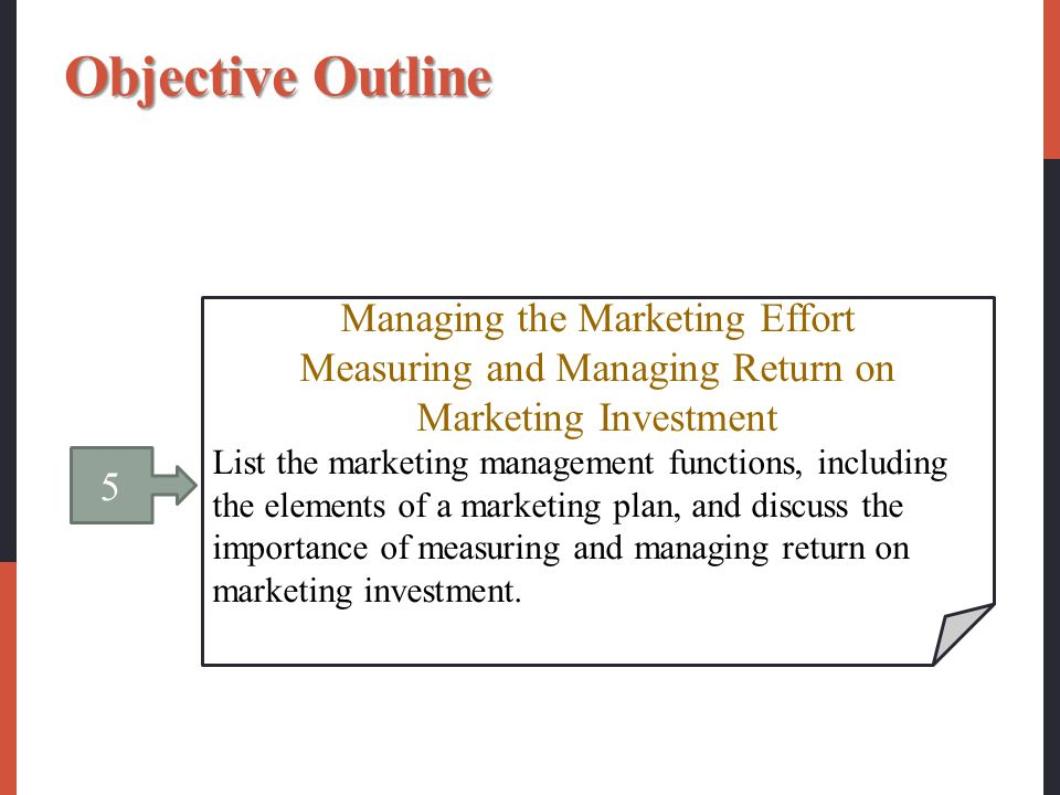 Objective Outline Managing the Marketing Effort