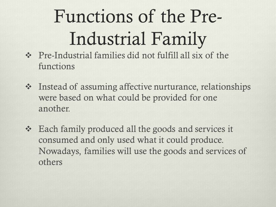 Functions of the Pre-Industrial Family