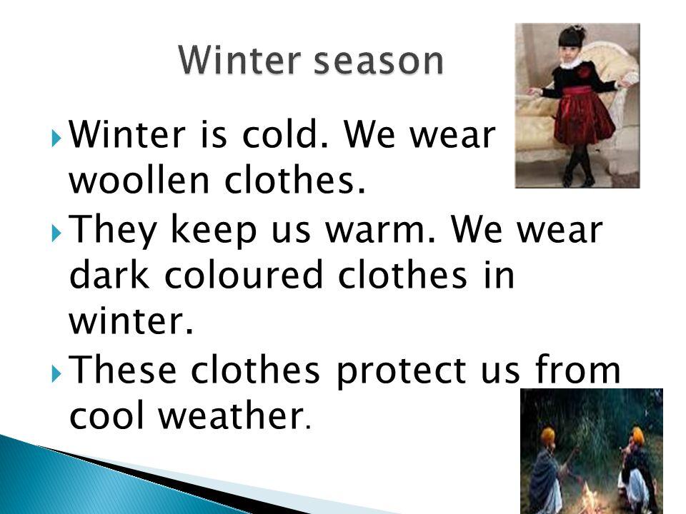 Sub- E.V.S. Clothes We Wear TOPIC-SEASONS SUB TOPIC ...