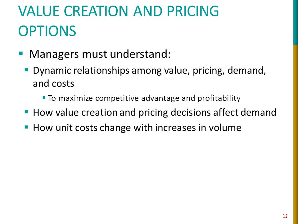 Value creation and pricing options