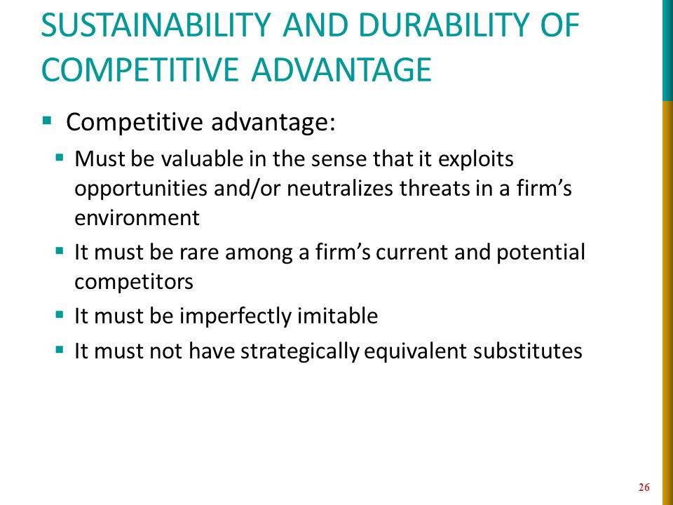 SUSTAINABILITY AND DURABILITY OF COMPETITIVE ADVANTAGE