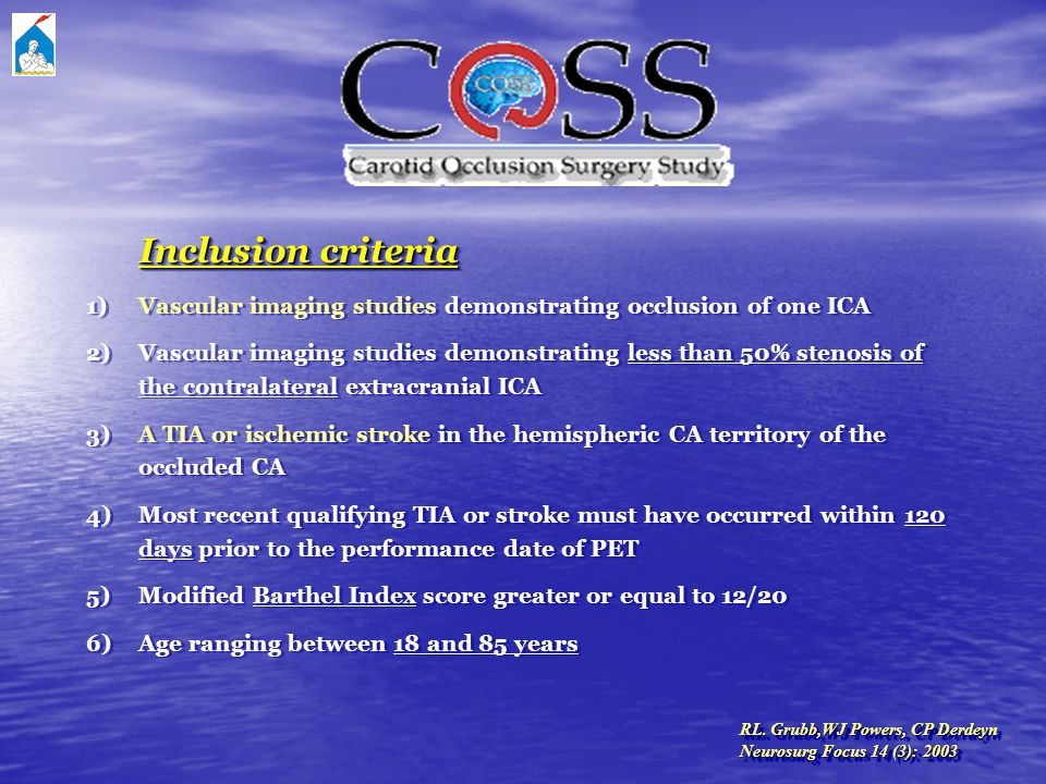 1) Vascular imaging studies demonstrating occlusion of one ICA