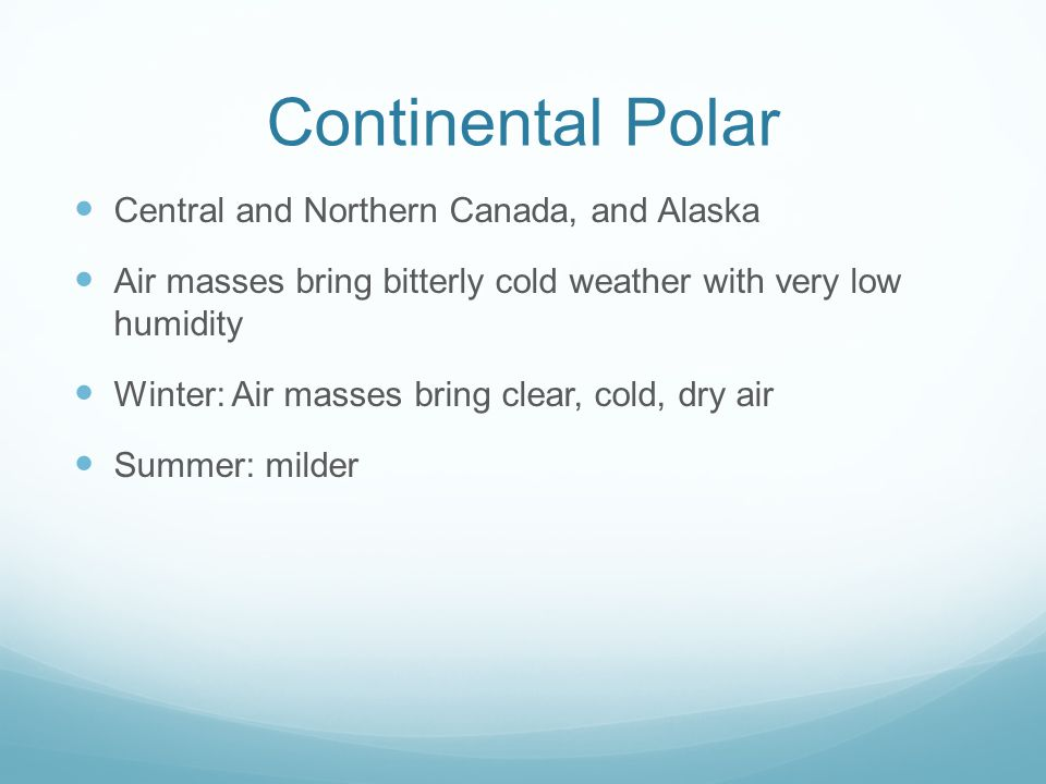 Continental Polar Central and Northern Canada, and Alaska