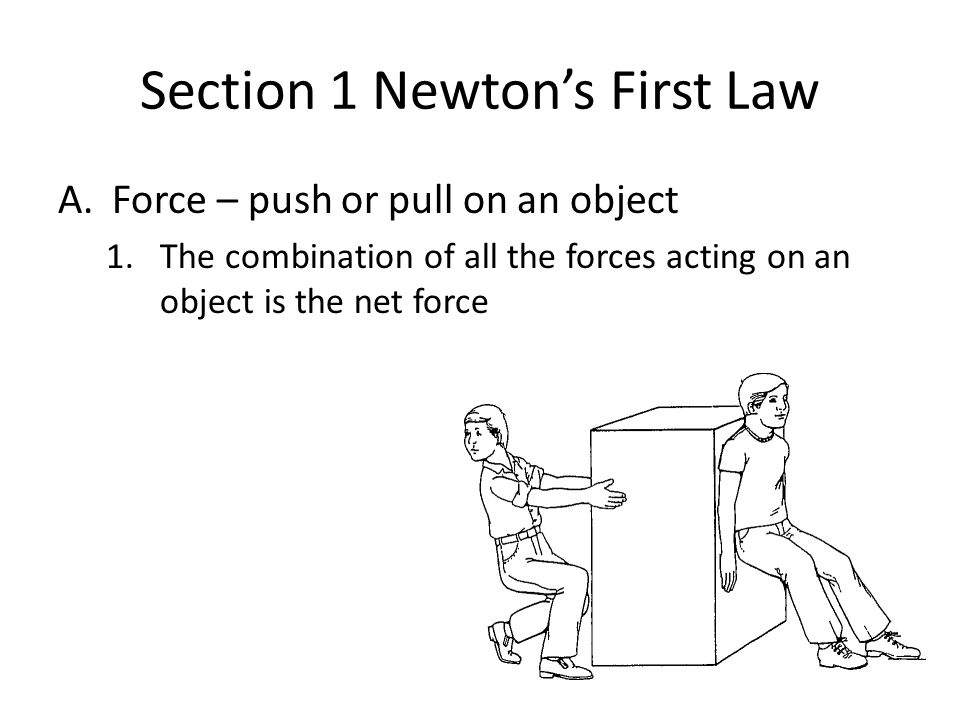 Section 1 Newton's First Law