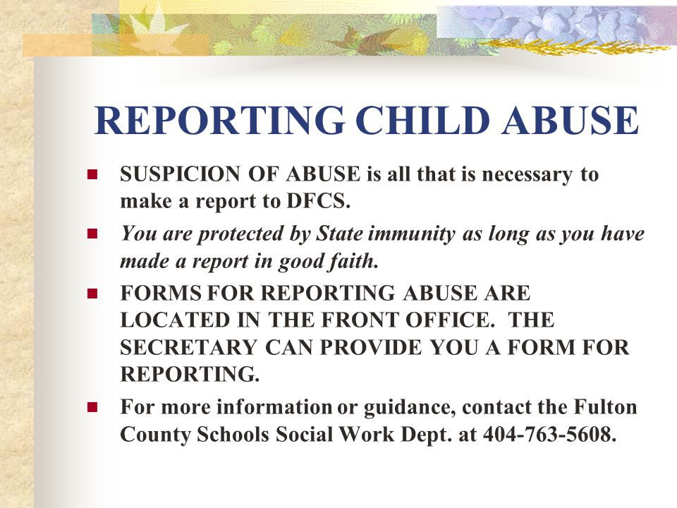 suspicion of child abuse How to report suspected child maltreatment  many states have a toll-free number to call to report suspected child abuse or neglect to find out where to call,.