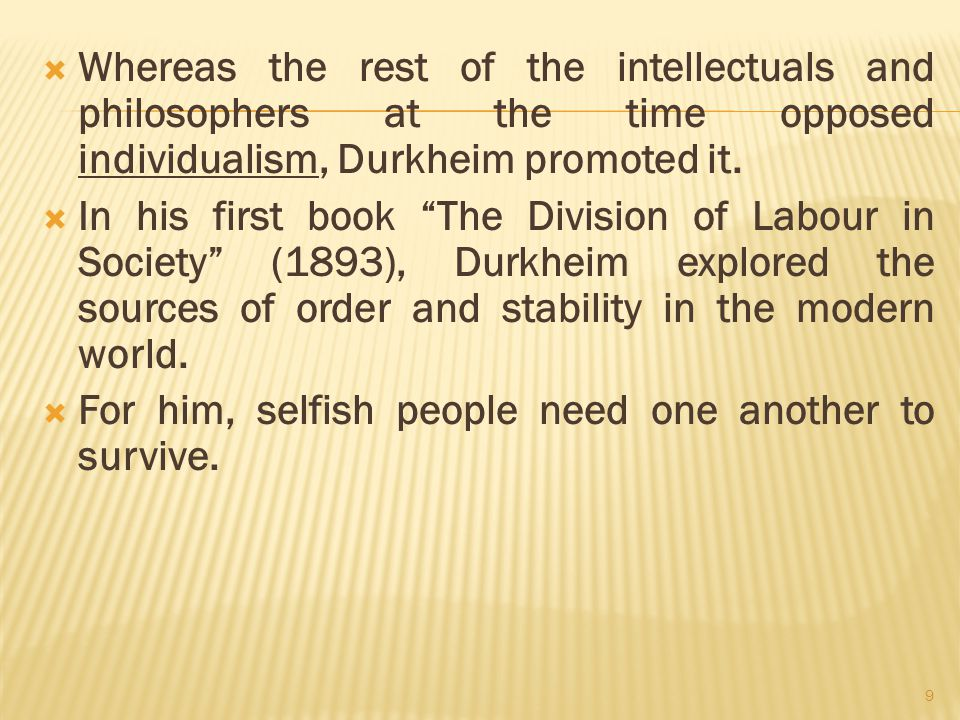 emile durkheim individualism and the intellectuals P-i t-4 emile durkheim sociology civil services  the increasing numbers of france's finest young intellectuals who began to  the idea of moral individualism.