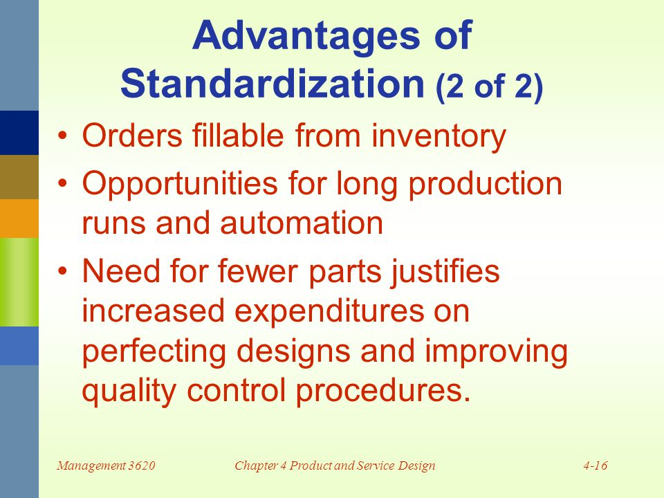 advantages of standardization Product standardization is the homogenization of items available to consumers that reduces the variety of products that fall under similar descriptors this process is intended to help shoppers make up their minds more easily and create informed decisions product standardization also is meant to.