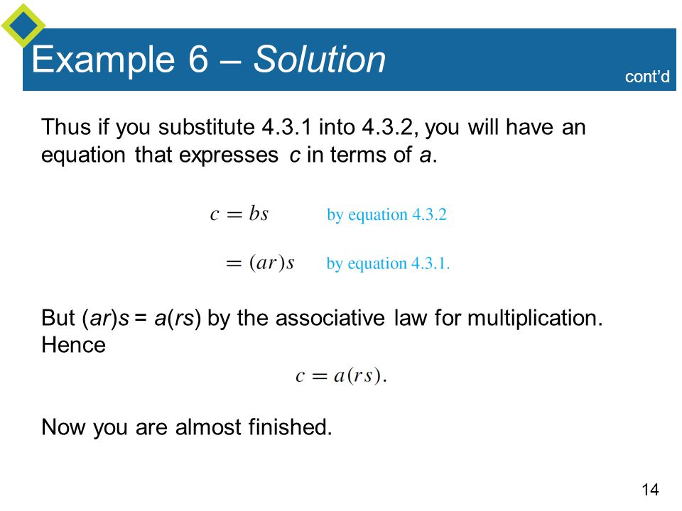 Example 6 – Solution cont'd. Thus if you substitute into 4.3.2, you will have an equation that expresses c in terms of a.
