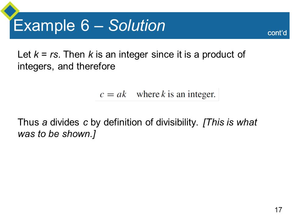 Example 6 – Solution cont'd. Let k = rs. Then k is an integer since it is a product of integers, and therefore.