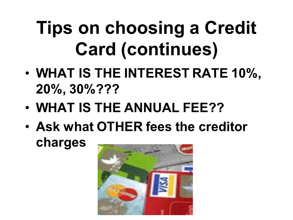 Tips on choosing a Credit Card (continues)
