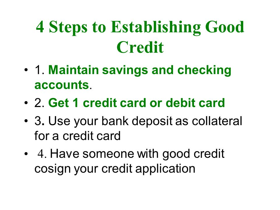 4 Steps to Establishing Good Credit