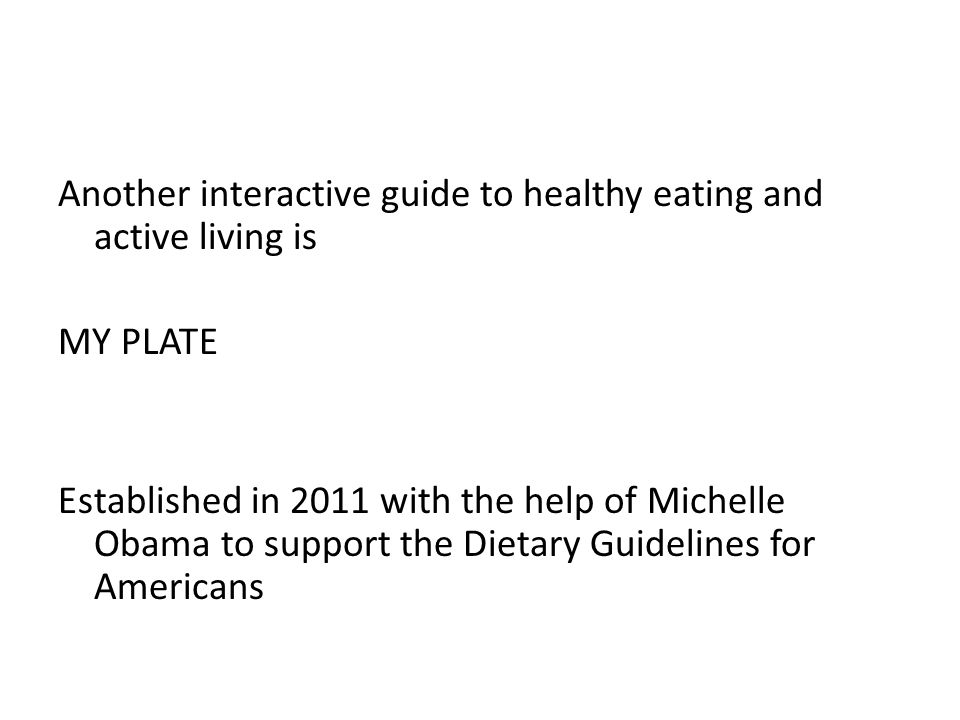 Another interactive guide to healthy eating and active living is