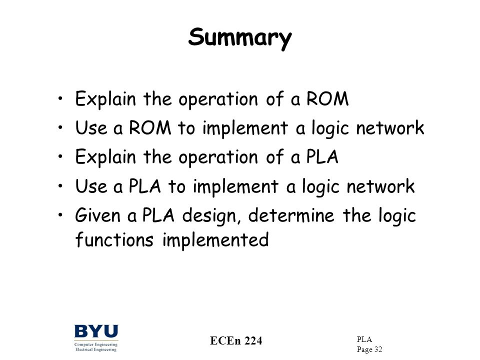 Summary Explain the operation of a ROM