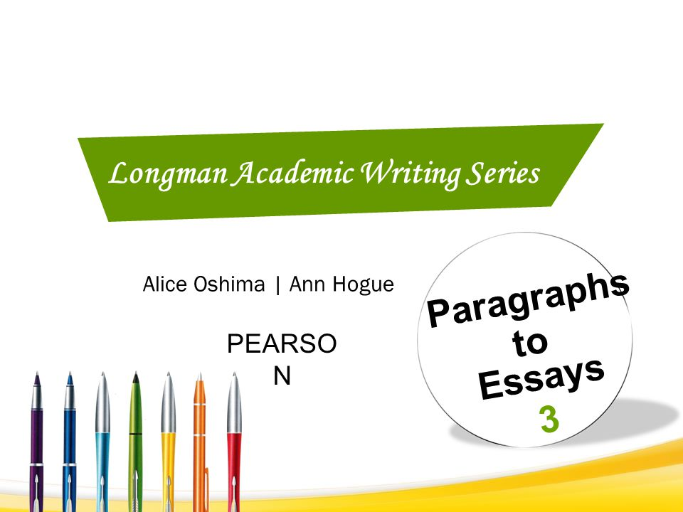 longman academic writing series 5 essays to research papers Level 5 in the longman academic writing series is the most advanced writing textbook in the five-level series as with the other books in the longman academic writing series, this volume aims at preparing english language learners for academic coursework.