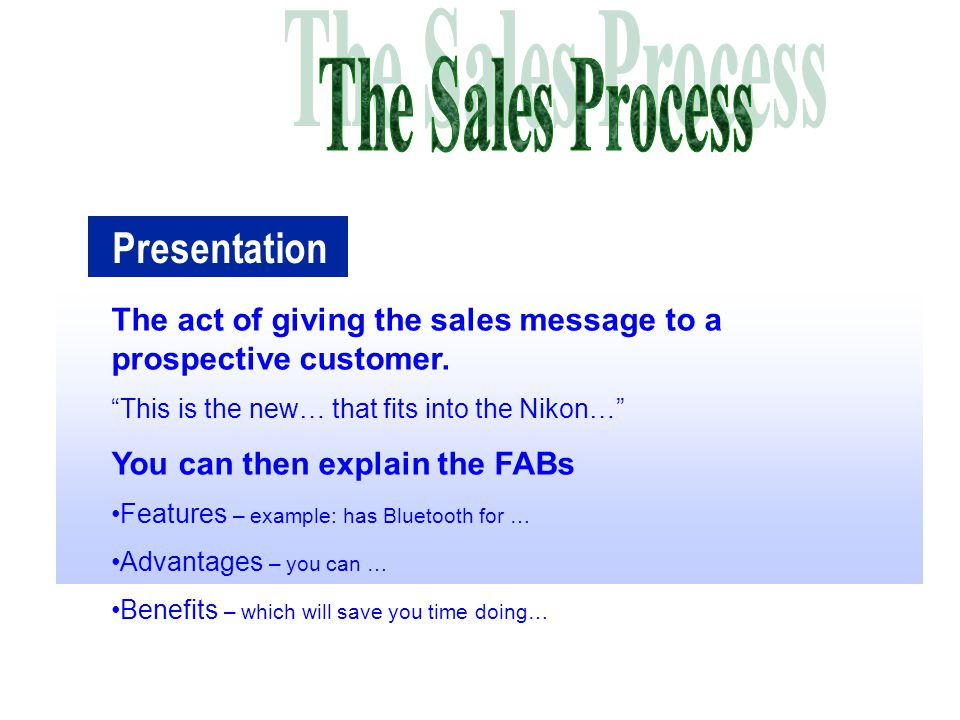 Steps in the selling process ppt video online download the sales process presentation sciox Choice Image
