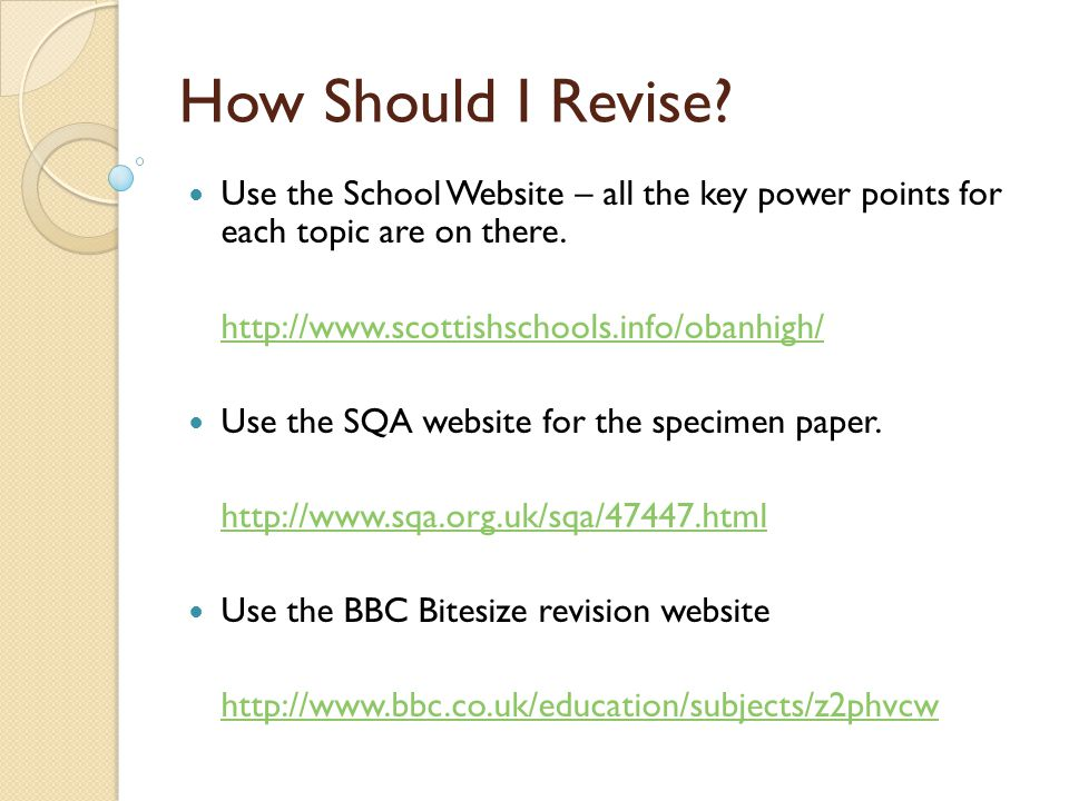How Should I Revise Use the School Website – all the key power points for each topic are on there.