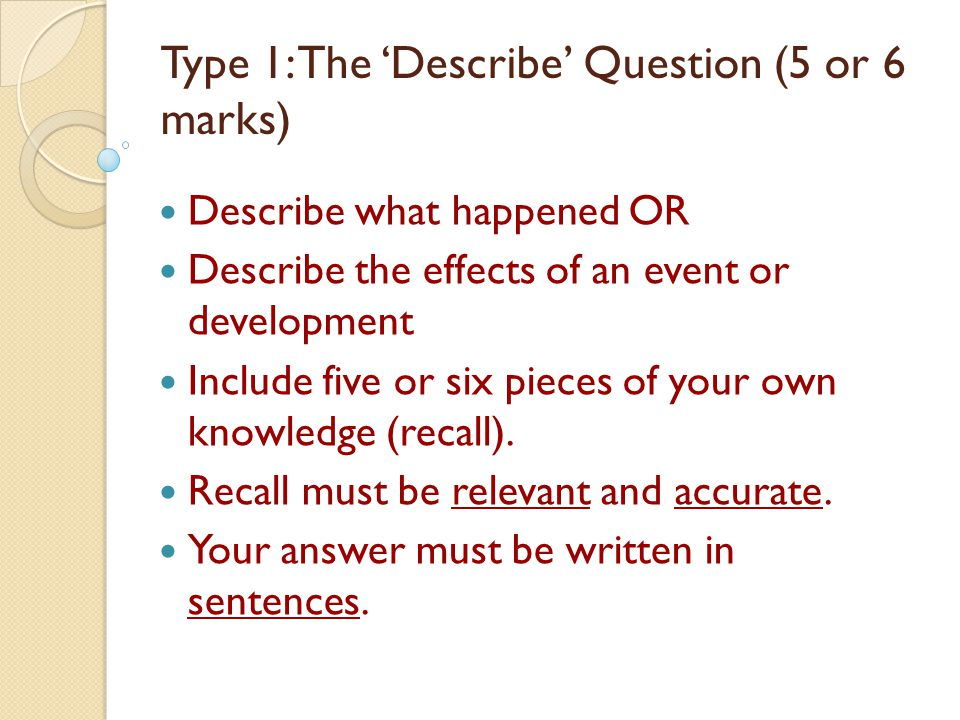 Type 1: The 'Describe' Question (5 or 6 marks)