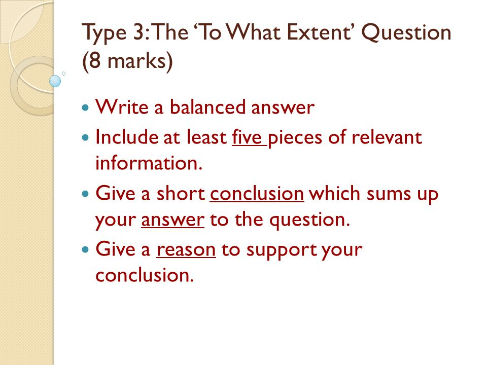 Type 3: The 'To What Extent' Question (8 marks)