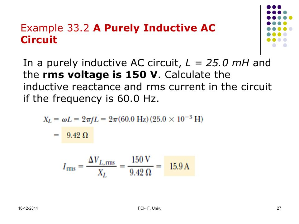 Example 33.2 A Purely Inductive AC Circuit