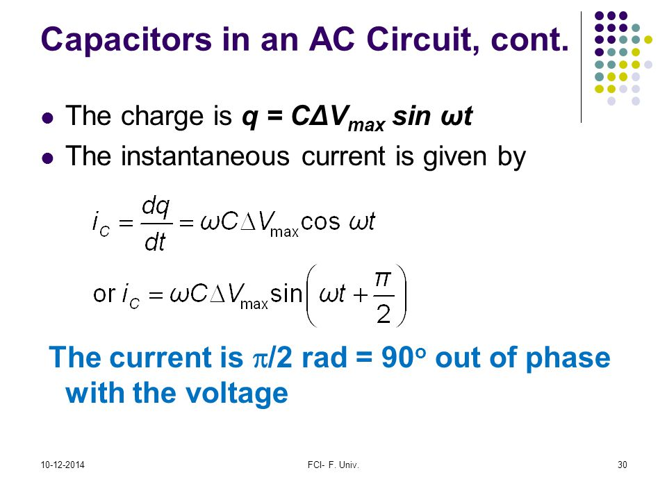 Capacitors in an AC Circuit, cont.